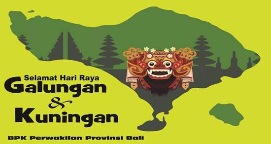 Ucapan Selamat Hari Raya Galungan Dan Kuningan Bpk Perwakilan Provinsi Bali